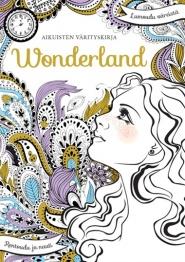 Aikuisten värityskirja Wonderland